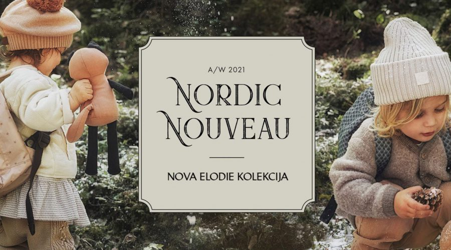 Nordic Noveau: Nova Elodie kolekcija